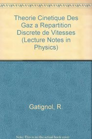 Theorie cinetique des gaz a repartition discrete de vitesses (Lecture Notes in Physics) (French Edition)