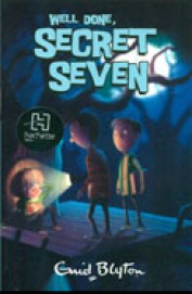 Well Done Secret Seven Book 3 : Classic Series