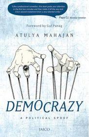 Democrazy : A Political Spoof