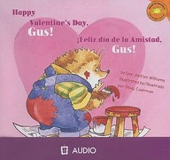 Happy Valentine's Day, Gus!/Feliz Dia de La Amistad, Gus! (Read-It! Readers: Orange Level) (Spanish Edition)