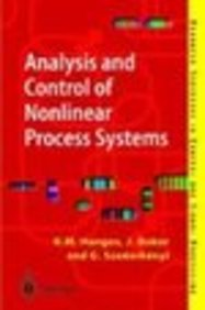 Analysis & Control Of Nonlinear Process Systems