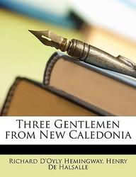 Three Gentlemen from New Caledonia