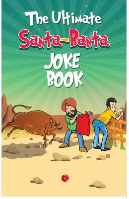 The Ultimate Santa - Banta : Joke Book price comparison at Flipkart, Amazon, Crossword, Uread, Bookadda, Landmark, Homeshop18
