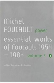 MICHEL FOUCAULT POWER ESSENTIAL WORKS OF FOUCAULT 1954 - 1984 VOL 3