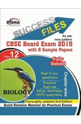 Cbse-board 2015 Success Files Class 12 Biology With 8 Sample Papers (2nd Edition)