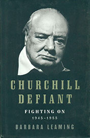 Churchill Defiant Fighting On 1945-1955
