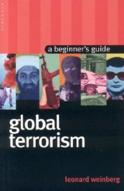 Global Terrorism A Beginners Guide