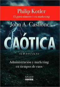 Caotica: Administracion y Marketing en Tiempos de Caos = Chaotics (Spanish) price comparison at Flipkart, Amazon, Crossword, Uread, Bookadda, Landmark, Homeshop18