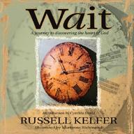 Wait: God's Encouragement For Uncertain Times