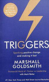 Triggers Sparking Positive Change & Making It Last