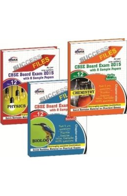 Cbse-board 2015 Success Files Class 12 Physics, Chemistry & Biology With 8 Sample Papers (2nd Edition)