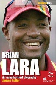 Brian Lara : An Unauthorised Biography