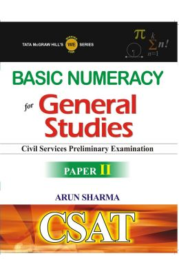 Basic Numeracy For General Studies Civil Services Preliminary Exam Paper 2 : Csat