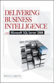 Delivering Business Intelligence With Ms Sql      Server 2008