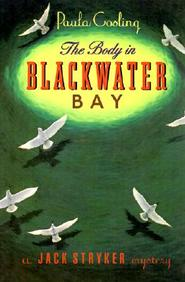 The Body In Blackwater Bay: A Jack Stryker Mystery