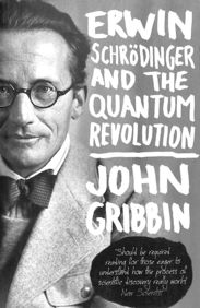 Erwin Schrodinger & The Quantum Revolution