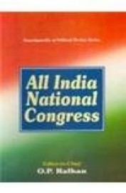 All India National Congress - Set Of 4 Vols Ency Of Political Parties Series