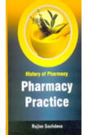Hsitory Of Pharmacy Pharmacy Practice