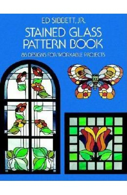 Stained Glass Pattern Book - 88 Designs For        Workable Projects