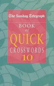 Crosswords Sunday Telegraph Quick 10 (Vol 10)