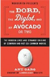 Dord The Diglot & An Avocado Or Two