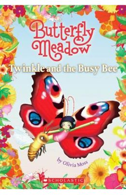 Butterfly Meadow 6: Twinkle and the Busy Bee price comparison at Flipkart, Amazon, Crossword, Uread, Bookadda, Landmark, Homeshop18