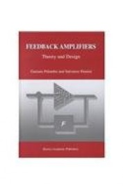 Feedback Amplifiers Theory & Design