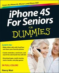 iPhone 4S For Seniors For Dummies (For Dummies (Computer/Tech))