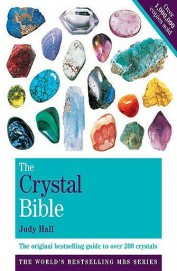 Crystal Bible : A Definitive Guide To Crystals     Vol 1