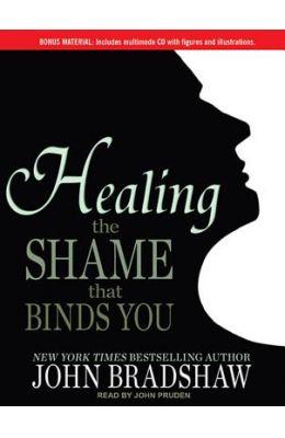 Healing the Shame That Binds You