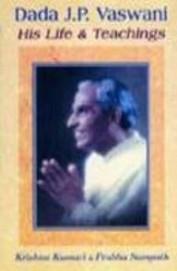 Dada Jp Vaswani His Life & Teachings