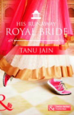 His Runaway Royal Bride