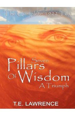 Seven Pillars Of Wisdom: A Triumph
