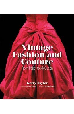 Vintage Fashion and Couture: From Poiret to McQueen