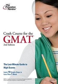 Crash Course for the GMAT, 2nd Edition (Graduate School Test Preparation)