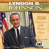 Lyndon B. Johnson: 36th President of the United States (United States Presidents (Abdo))