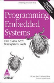 Programming Embedded Systems With C & Gnu Development Tools