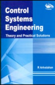 Control Systems Engineering Theory & Practical Solutions