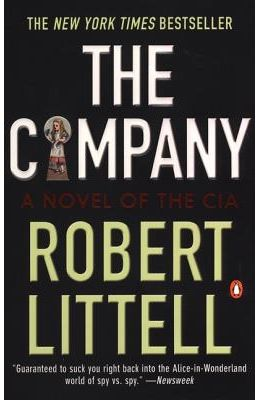 The Company: A Novel of the CIA 1951-91