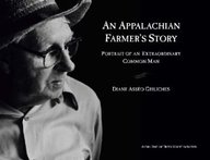 An Appalachian Farmer's Story: Portrait Of An Extraordinary Common Man
