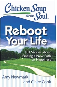 Chicken Soup For The Soul : Reboot Your Life