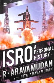 Isro : A Personal History