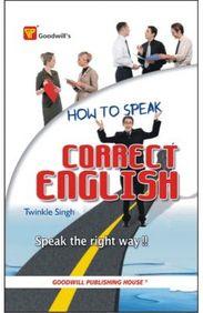 How To Speak Correct English Speak The Right Way