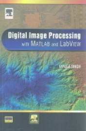 Digital Image Processing With Matlab & Labview