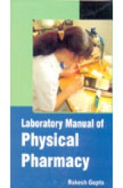 Laboratory Manual Of Physical Pharmacy