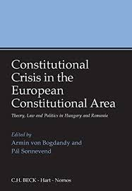 Constitutional Crisis in the European Constitutional Area: Theory, Law and Politics in Hungary and Romania price comparison at Flipkart, Amazon, Crossword, Uread, Bookadda, Landmark, Homeshop18