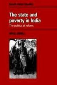 State & Poverty In India The Politics Of Reform