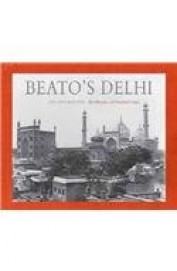 Beatos Delhi : 1857 & Beyond