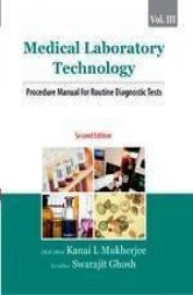 Medical Laboratory Technology Procedure Manual For Routine Diagnostc Tests - Vol 3