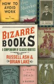 Bizarre Books - Compendium Of Classic Oddities